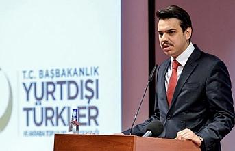 Yurtdışı Türkler ve Akraba Topluluklar Başkanı: Türkiye Türkiye'den büyüktür