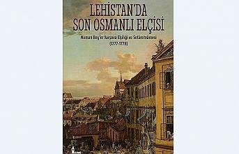 Osmanlı Devleti'nin Lehistan'da (Polonya) Son Elçisi: Numan Bey