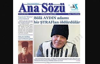 Gagavuzya'da Türkçe yayınlanan Ana Sözü gazetesinin yeni sayısı çıktı