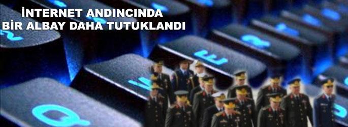 'Andıç'ta bir Albay daha tutuklandı