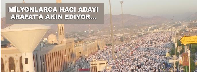 Hacıların Arafat'a akını devam ediyor