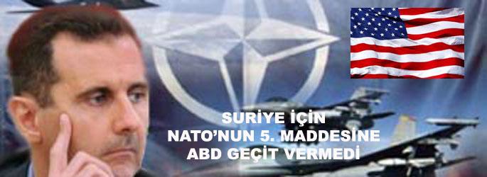 Suriye için NATO'nun 5. maddesine ABD geçit vermedi