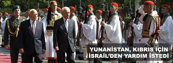 Yunanistan, Kıbrıs için İsrail'in yardımını istedi