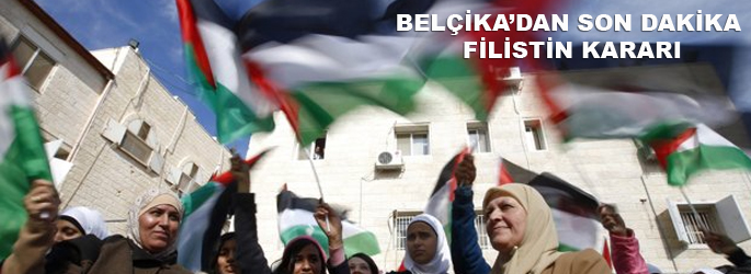 Belçika'dan son dakika Filistin kararı