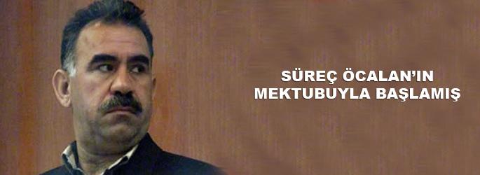 Süreç 'Öcalan'ın mektubu'yla başlamış...