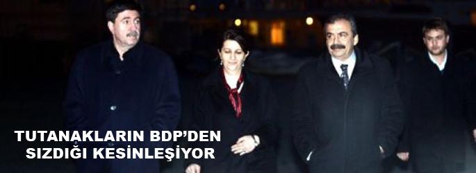 Tutanakların BDP'den sızdığı kesinleşiyor