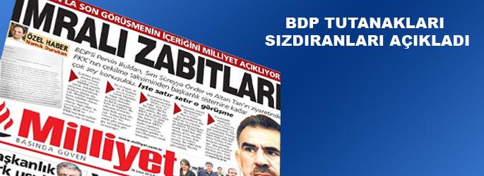 BDP tutanakları sızdıranları açıkladı