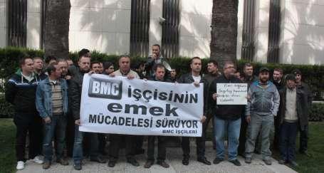 BMC işçileri yarın Konak Meydanı'nda