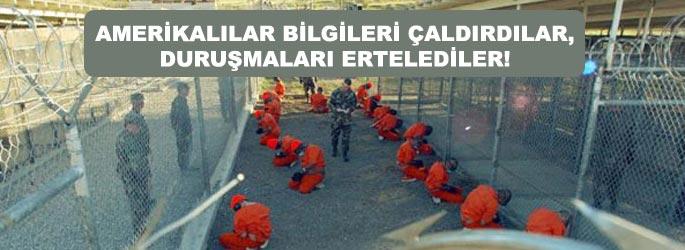 Guantanamo'da davalar ertelendi!