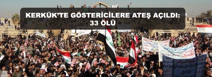 Irak'ta göstericilere ateş açıldı: 33 ölü