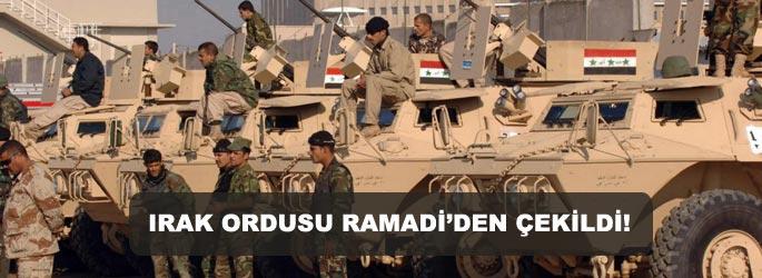 Irak ordusu Ramadi'den çekildi