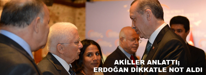 Erdoğan ile Akiller'in konuştuğu konular