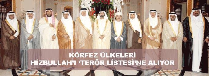 Körfez ülkeleri Hizbullah'ı 'terör listesi'ne alıyor