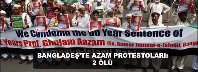 Bangladeş'te Azam protestoları: 2 ölü-VİDEO