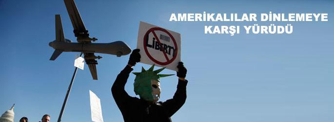 Amerikalılar dinlemeye karşı yürüdü