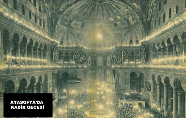 Ayasofya Camii'nde son Kadir Gecesi-FOTO