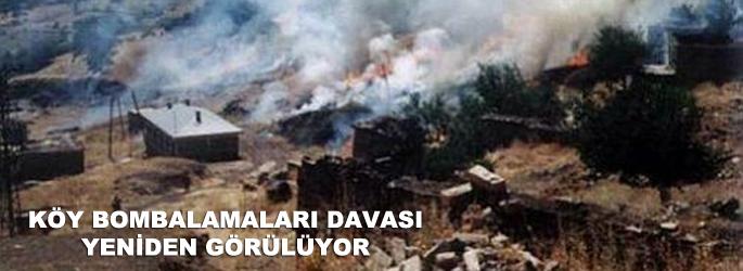Köy bombalamaları davası yeniden açıldı