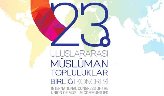 İstanbul'da 'Müslüman Topluluklar Birliği Kongresi'