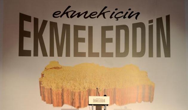 İhsanoğlu'nun sloganı, 'Ekmek için Ekmeleddin'
