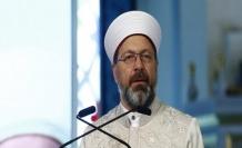 Diyanet İşleri Başkanı Erbaş: Din istismarı ile mücadele başlattık