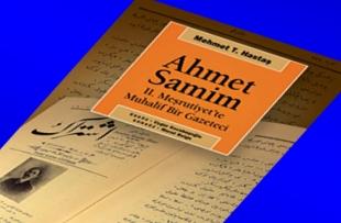 Ahmet Samim vesilesiyle...