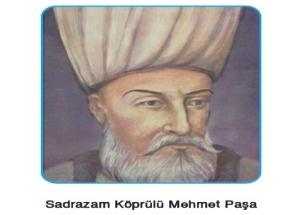 Tarihte bugün: Köprülü Mehmet Paşa İle Köprülüler Dönemi Başladı