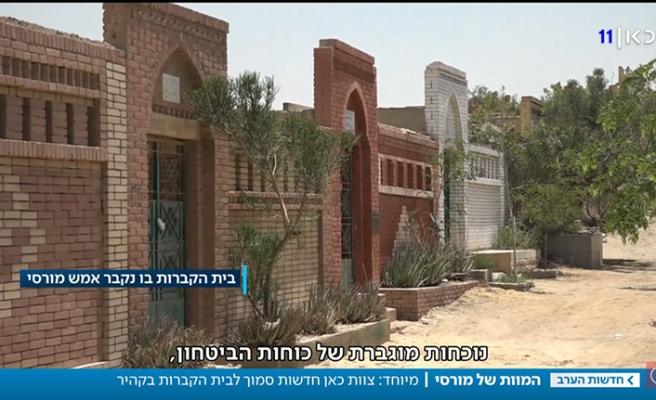 Mısır yasak koydu, Mursi'nin mezarına sadece İsrail kanalı girdi
