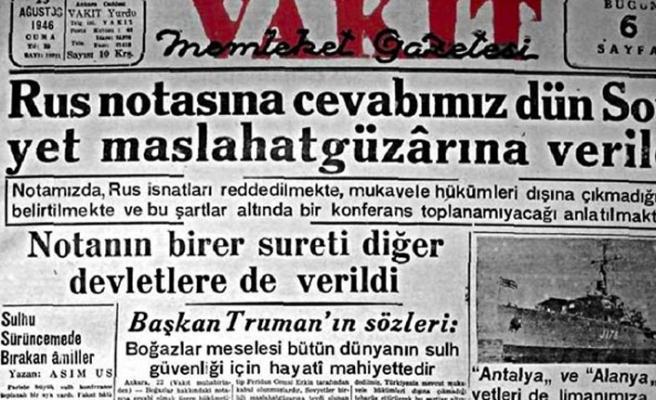 Tarihte bugün (7 AÄustos): SSCB Türkiye'ye BoÄazlar konusunda nota verdi