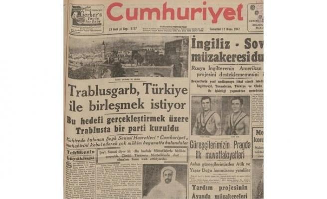 Yıl:1947. Trablusgarb, Türkiye ile birleşmek istiyor