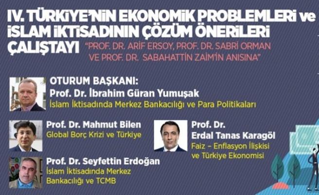 'Türkiye'nin Ekonomik Problemleri ve İslam İktisadının Çözüm Önerileri Çalıştayı' başladı