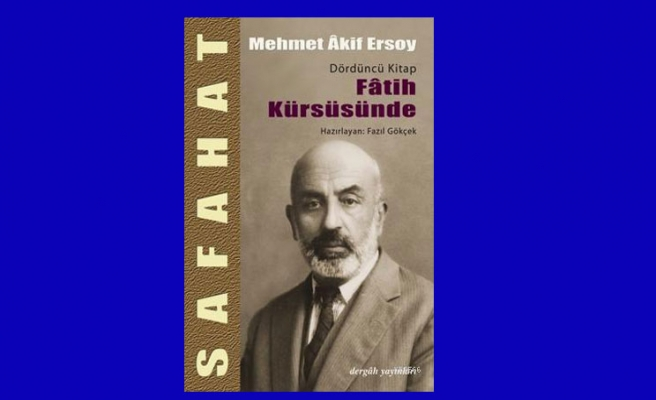 Safahat'ın ulu ortası: Fatih Kürsüsünde 100 yaşında