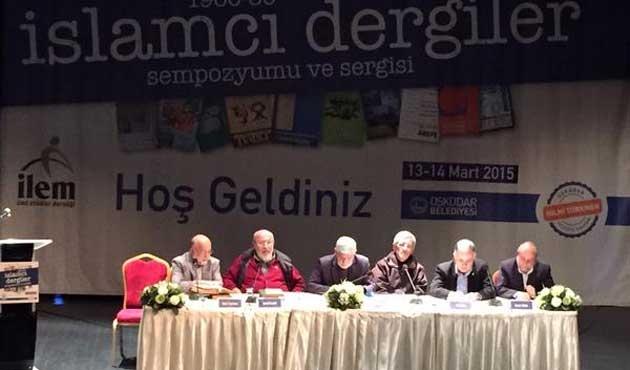 Türkiye'de İslâmcı Dergiler Sempozyumu üzerine bazı notlar