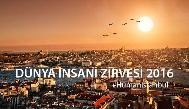 Dünya İnsani Zirvesi İstanbul'da