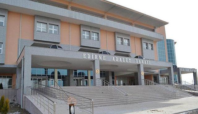Edirne'de 'paralel'den gözaltındakiler adliyede