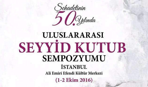 İstanbul'da Seyyid Kutub Sempozyumu