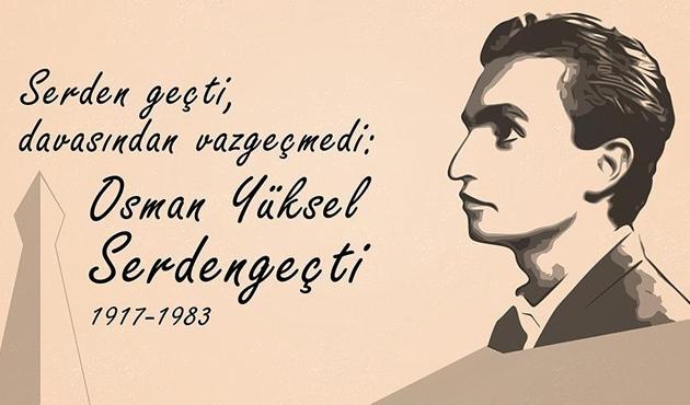Osman Yüksel Serdengeçti, davasından hiç vazgeçmedi