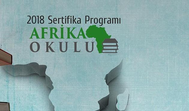 'Afrika Okulu 2018 Sertifika Programı' başladı