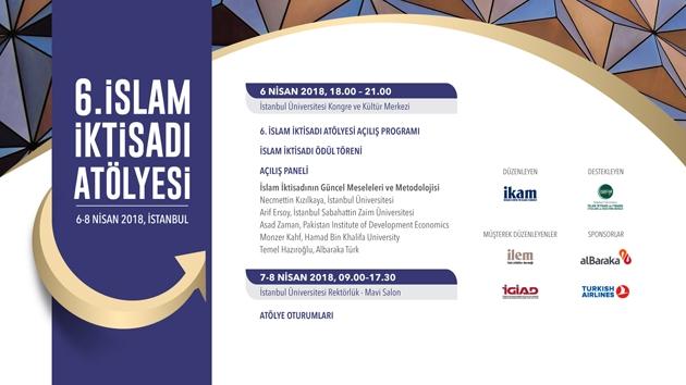 6. İslam İktisadi Atölyesi bugün başlıyor