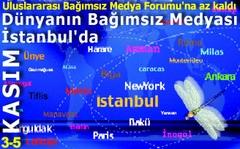 Dünyanın bağımsız medyası İstanbul'da